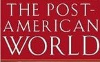 ما بعد العالم الأمريكي...  صعود القوي  المناوئة للولايات المتحدة